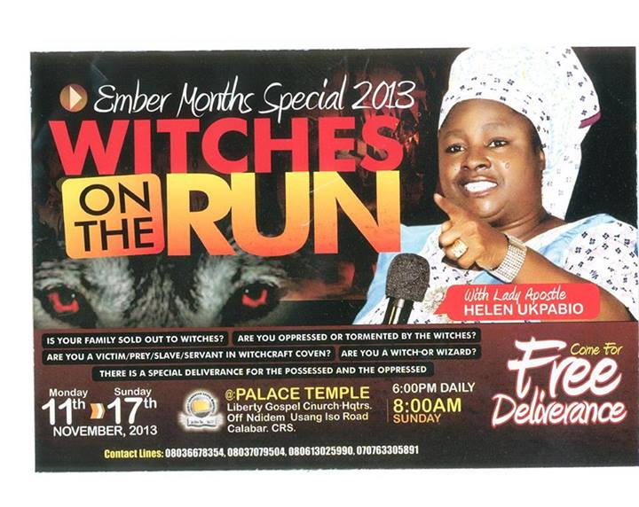 """A poster from a 2013 Ukpabio ministry tour sensationally entitled """"Witches on the run"""""""