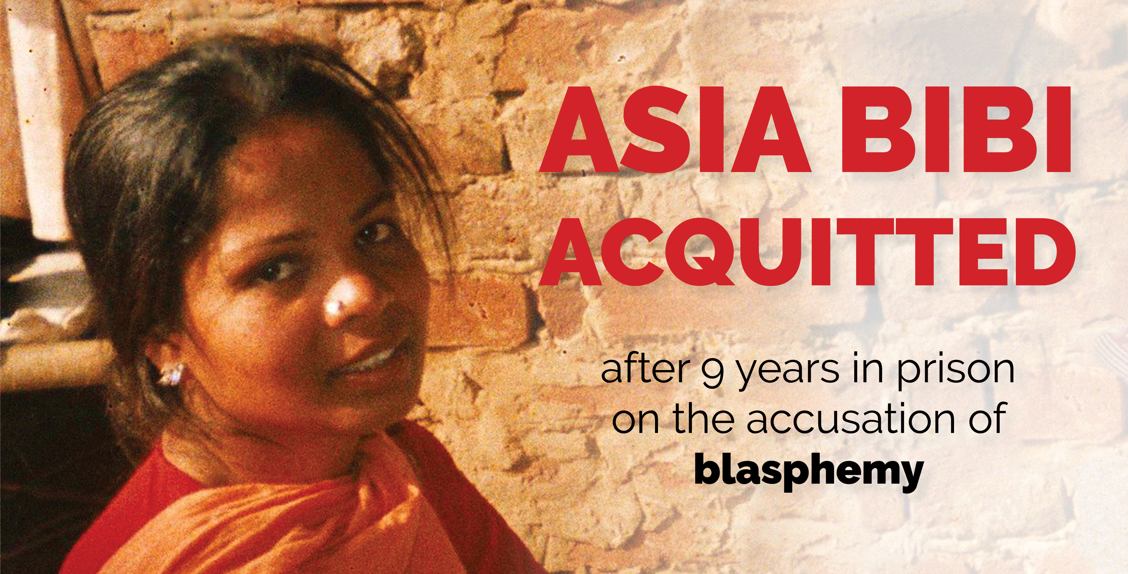 Asia Bibi acquitted after 9 years in prison on the accusation of 'blasphemy'
